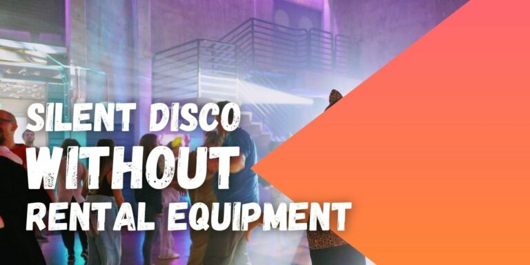 Silent disco without rental equipment